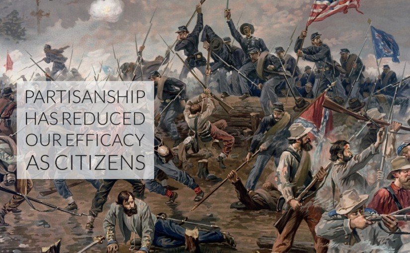 Partisanship Has Reduced Our Efficacy as Citizens
