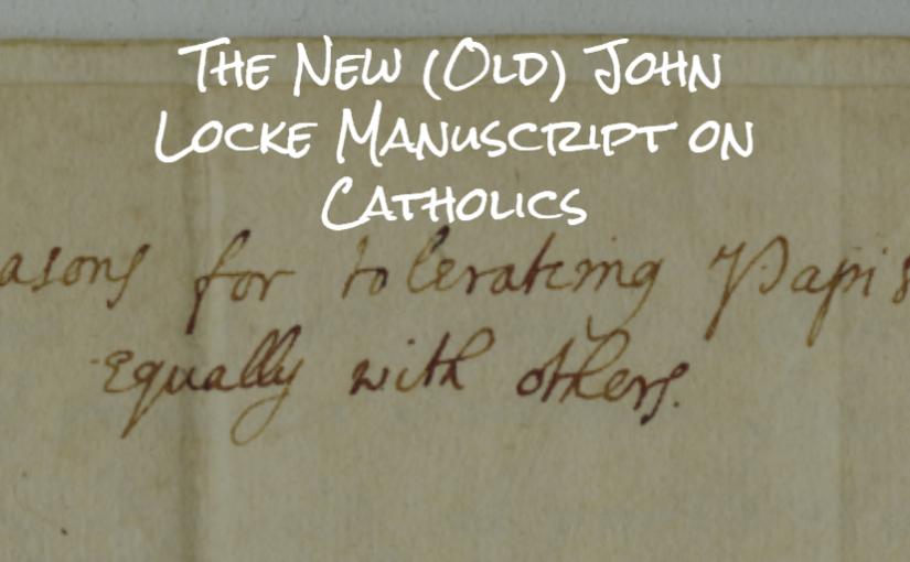 The New (Old) John Locke Manuscript on Catholics