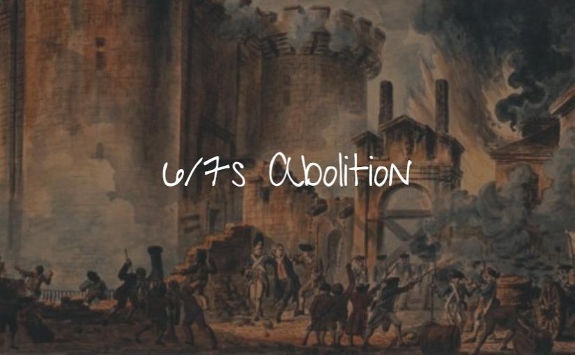 6/7s Abolition